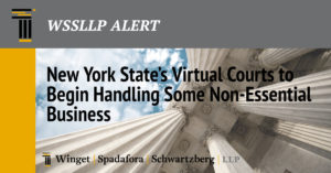 New York State's Virtual Courts to Begin Handling Some Non-Essential Business